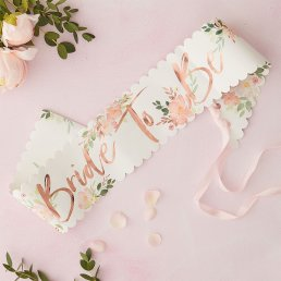 Sash - Bride to be - Floral hen