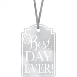 Tags - Best Day Ever - Silver